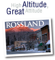 Rossland - High altitude, great attitude